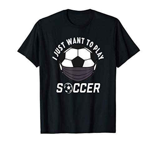 Soccer Face Mask Funny Soccer Quarantine Gift Sports T-Shirt