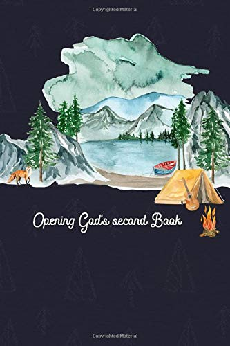 Camping Planner Journal, Opening God's Second Book: Camp Outdoor Guide, Camper's Logbook with Calendar (2020-2021) and gear checklist, Meal Planner, ... Tips, Camping Adventure Diary Memory Keepsake