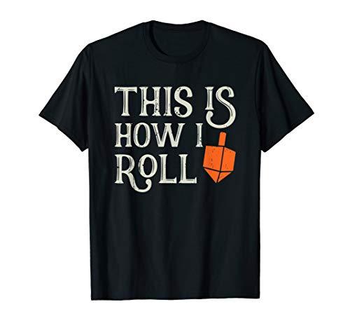 This Is How I Roll Dreidel Chanukah Hanukkah Jewish T-Shirt