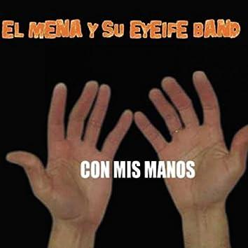 Con mis manos