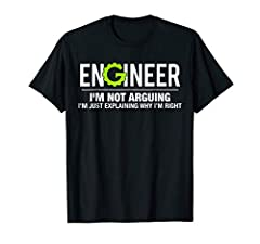 Are you an Engineer? Maybe you're an Engineering Student with a sense of humor. If so, this funny I'm Not Arguing Engineer tee is perfect for you! This shirt makes a great gift idea for any Engineer. Mechanical, electrical, or computer! This Engineer...