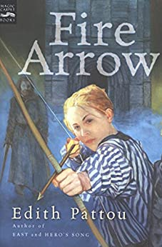 Fire Arrow: The Second Song of Eirren (Songs of Eirren Book 2) by [Edith Pattou]