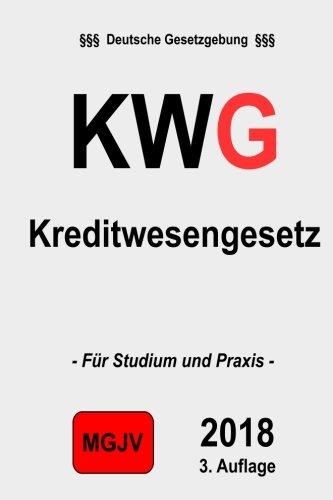KWG Kreditwesengesetz: Kreditwesengesetz 3.: Kreditwesengesetz 2.