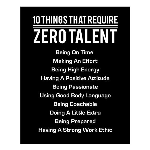 """""""10 Things That Require Zero Talent""""- Motivational Wall Art- 8 x 10"""" Poster Print-Ready to Frame. Modern Decor for Home-Office-School-Gym & Locker Room. Teach Your Team & Players The Fundamentals!"""