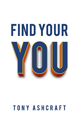 FIND YOUR YOU (English Edition)