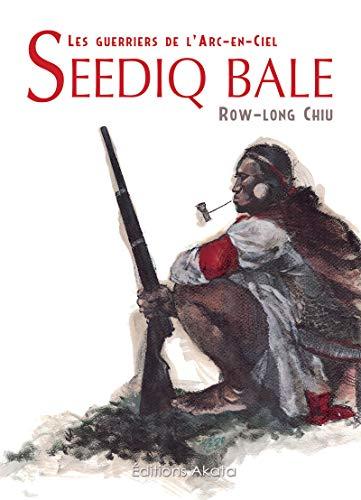 Seediq Bale - Les guerriers de l'arc en ciel
