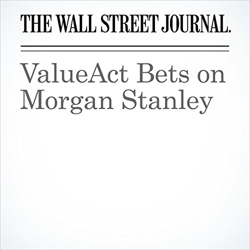 ValueAct Bets on Morgan Stanley audiobook cover art