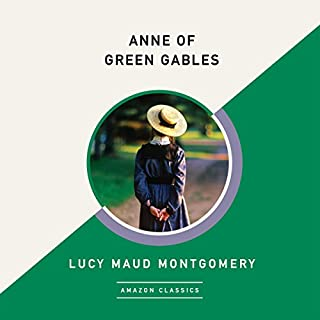 Anne of Green Gables (AmazonClassics Edition) Titelbild