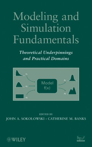 Modeling and Simulation Fundamentals: Theoretical...