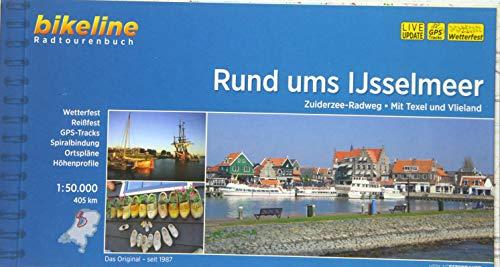 Rund ums Ijsselmeer: Zuiderzee-Radweg. Mit Texel und Vlieland, 405 km