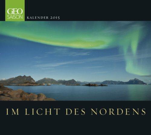 GEO Saison: Im Licht des Nordens 2015