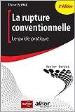 La rupture conventionnelle - Le guide pratique.
