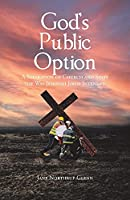 God's Public Option: A Separation of Church and State the Way Jehovah Jireh Intended (God Punched Back)