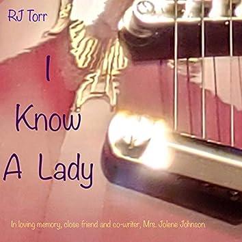I Know A Lady
