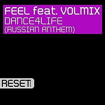 Dance4Life (Russian Anthem) [feat. Volmix]