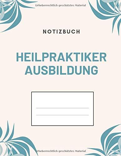 Heilpraktiker Ausbildung Notizbuch