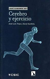 Cerebro y ejercicio: 114 par José Luis Trejo