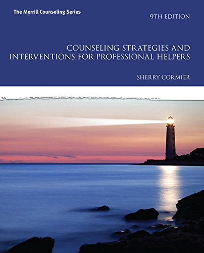 Compare Textbook Prices for Counseling Strategies and Interventions for Professional Helpers  The Merrill Counseling Series 9 Edition ISBN 9780133905229 by Cormier, Sherry
