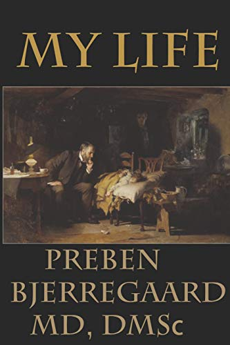 My Life: Preben Bjerregaard, MD, DMSc