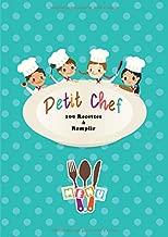 Petit Chef: Cahier Avec 100 Pages de Recettes à Remplir - Grand Format A4 - Couverture Souple - Bleu (Mon Carnet de Petit Chef Cuisinier à Personnaliser en Français) (French Edition)