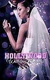 Hollywood Wedding Dreams: Liebesroman