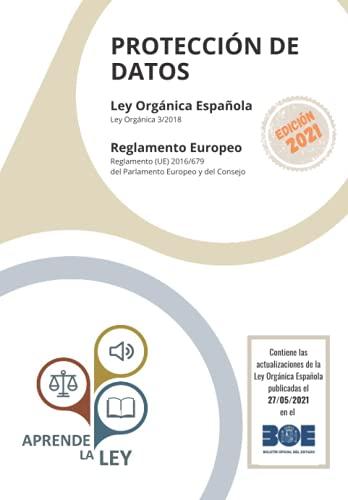 PROTECCIÓN DE DATOS: LEY ORGÁNICA ESPAÑOLA REGLAMENTO EUROPEO