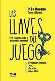 LAS LLAVES DEL JUEGO: gamificación y desarrollo personal