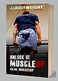Unlock de Muscle-up - Online Workshop: Hoe je vanuit ieder n