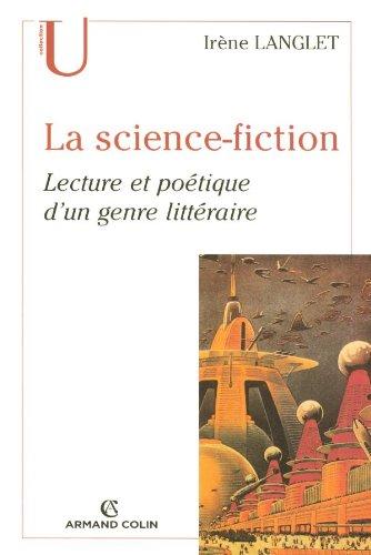 La science-fiction: Lecture et poétique d'un genre littéraire