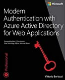 Modern Authentication with Azure Active Directory for Web Applications (Microsoft) - Vittorio Bertocci