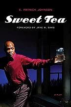 Sweet Tea: A Play