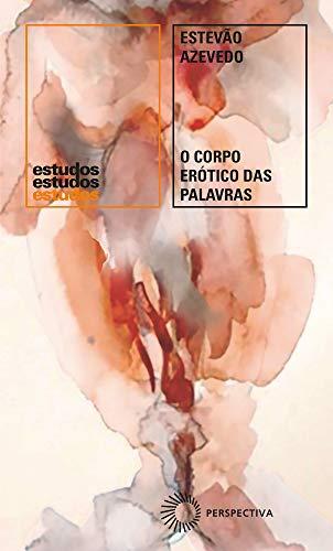 O corpo erótico das palavras: Um estudo sobre a obra de Raduan Nassar: 367