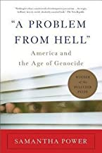 Samantha Power: A Problem from Hell : America and the Age of Genocide (Paperback); 2013 Edition