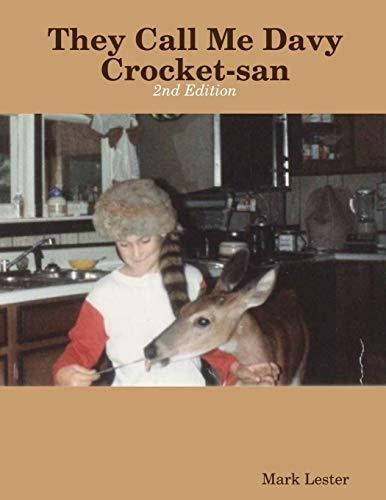 They Call Me Davy Crocket-san