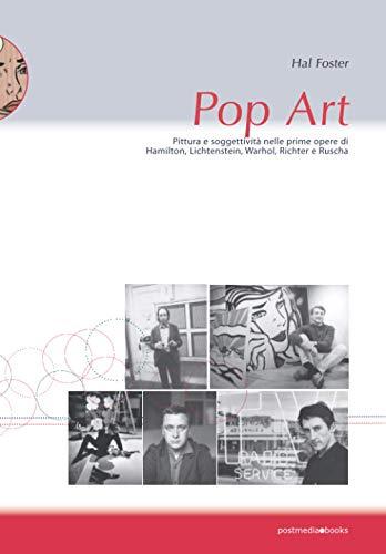 Pop Art: pittura e soggettività nelle prime opere di Hamilton, Lichtenstein, Warhol, Richter e Ruscha