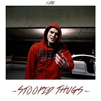 Stoopid Thugs