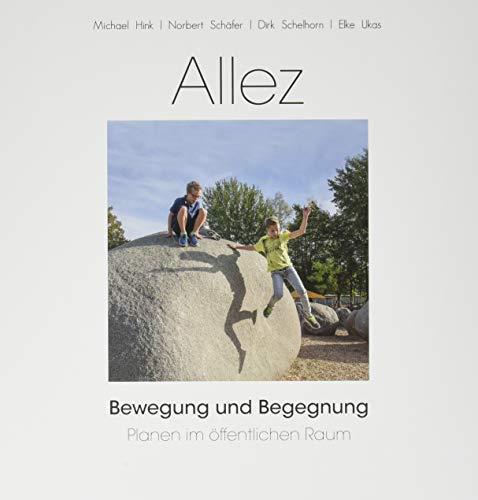 ALLEZ - Bewegung und Begegnung - Planen im öffentlichen Raum
