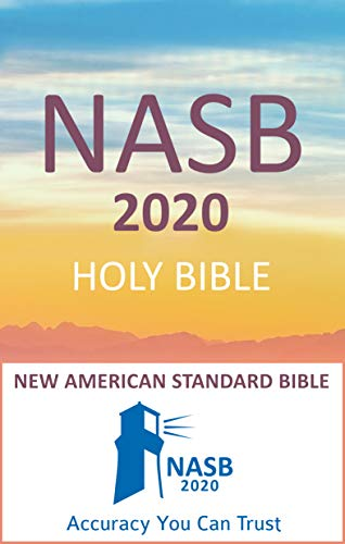 New American Standard Bible - NASB 2020: Holy Bible