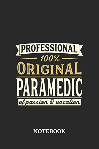 Professional Original Paramedic Notebook of Passion and Vocation: 6x9 inches - 110 lined pages • Perfect Office Job Utility • Gift, Present Idea
