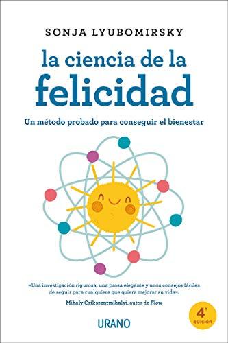 La ciencia de la felicidad (Crecimiento personal) (Spanish Edition)