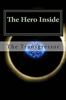 The Hero Inside: The Transgressor