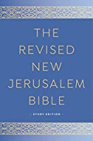 The Revised New Jerusalem Bible: Study Edition