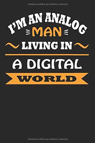 Analog Man Living in a digital World: DIN A5 Notizbuch 120 Seiten kariert für den Audio-Mixer, Mastering-Ingenieur, und Tape Betreiber sowie Studio Hersteller.