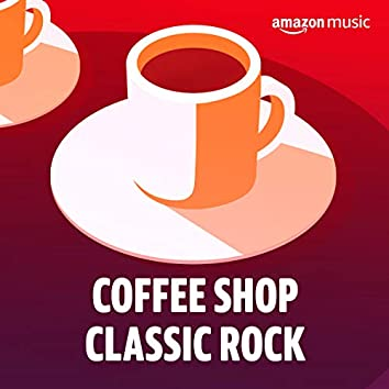 Coffee Shop Classic Rock