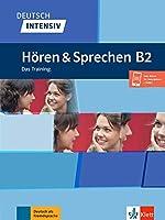 Deutsch intensiv Hoeren & Sprechen B2. Buch + Audio: Das Training. Buch + Audio