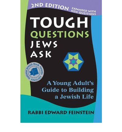[(Tough Questions Jews Ask: A Young Adult's Guide to Building a Jewish Life)] [Author: Rabbi Edward Feinstein] published on (October, 2012)