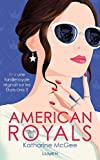 American Royals - tome 1 (1) (French Edition)
