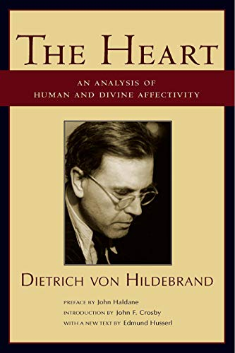 The Heart: An Analysis of Human and Divine Affectation (English Edition)
