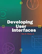 Developing User Interfaces (Interactive Technologies) (English Edition)