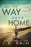 All the Way Back Home: A Novel